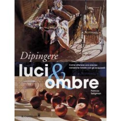 DIPINGERE LUCI & OMBRE