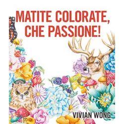 Matite Colorate, Che Passione!