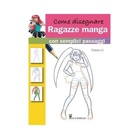 Come disegnare ragazze Manga